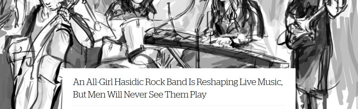 All-Girl Hasidic Rock Band — Illustration gets in the news