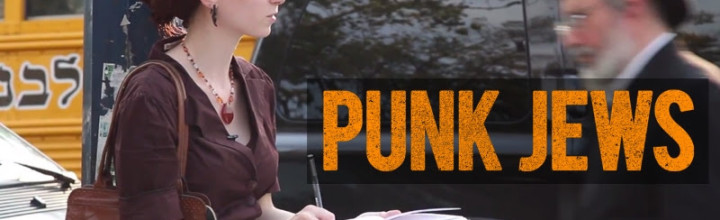 [VIDEO] Punk Jews Film Features Hipsters & Hassids